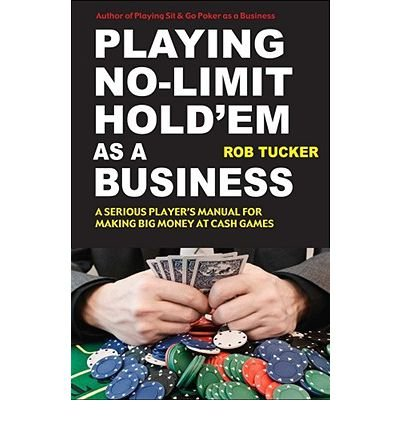 Playing No-Limit Hold'em as a Business (Paperback) - Common