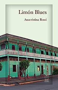 Limón Blues par Anacristina Rossi