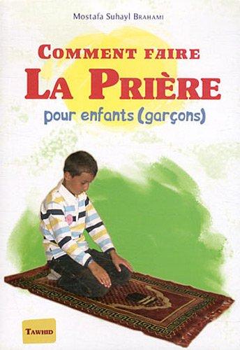 Comment faire la prière : Pour enfants (garçons)