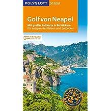 POLYGLOTT on tour Reiseführer Golf von Neapel: Mit großer Faltkarte, 80 Stickern und individueller App