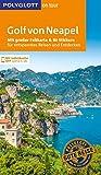 POLYGLOTT on tour Reiseführer Golf von Neapel: Mit großer Faltkarte und 80 Stickern - Sabina Kienlechner, Christian Nowak