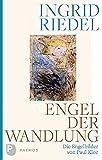 Engel der Wandlung: Die Engelbilder von Paul Klee