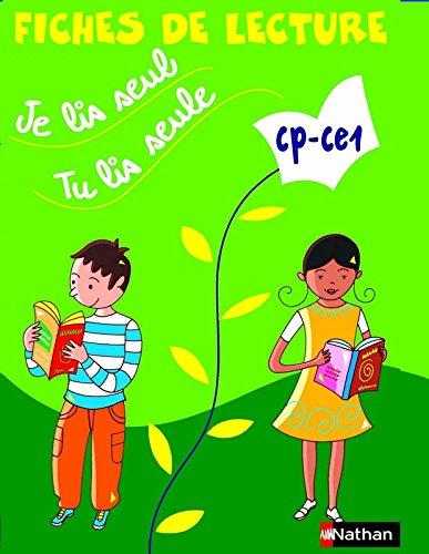 Je lis seul, tu lis seule. CP/CE1. Fiches de lecture. Per la Scuola elementare