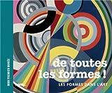 De toutes les formes ! : Les formes dans l'art