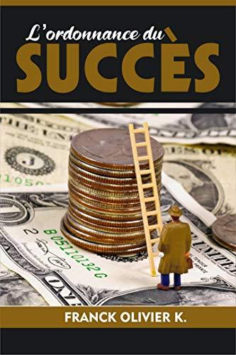 Couverture du livre L'Ordonnance du succès