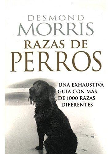 RAZAS DE PERROS (GUIAS DEL NATURALISTA-ANIMALES DOMESTICOS-PERROS)