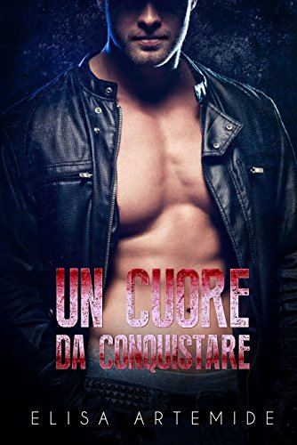 UN CUORE DA CONQUISTARE (THE WALKER TRILOGY  Vol. 2)