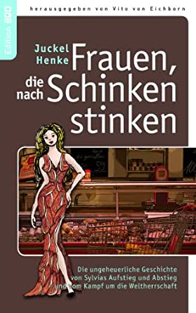 die nach Schinken stinken Buch Frauen