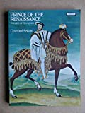 Prince of the Renaissance: Life of Francois I by Desmond Seward front cover