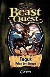 Beast Quest ? Tagus, Prinz der Steppe: Band 4 - Adam Blade