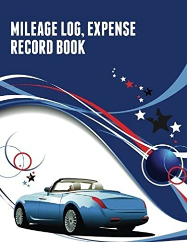 Mileage Log, Expense Record Book by Speedy Publishing LLC (2014-06-27)
