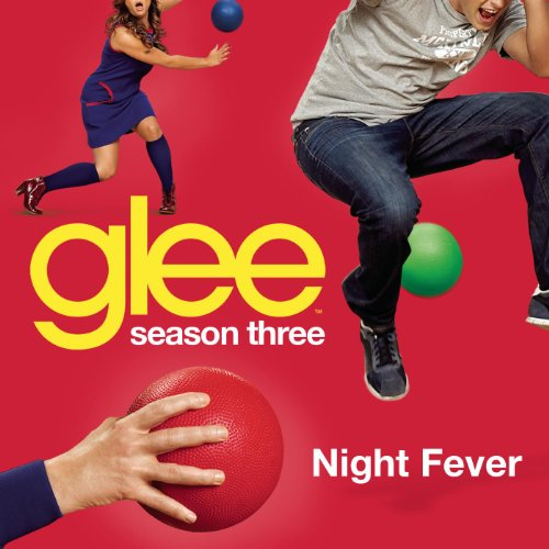 Night Fever (Glee Cast Version)