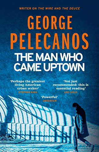 The Man Who Came Uptown (English Edition) eBook: George ...