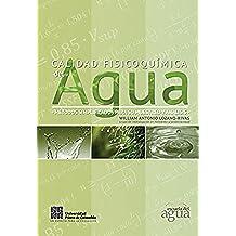 Calidad fisicoquímica del agua.: Métodos simplificados para su muestreo y análisis