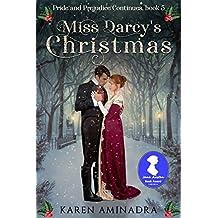 Miss Darcy's Christmas (Pride & Prejudice Continues Book 5)