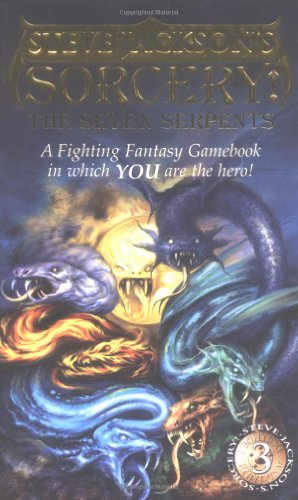 Sorcery!: Seven Serpents v. 3 (Fighting Fantasy)