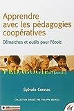 Apprendre avec les pédagogies coopératives - Démarches et outils pour l'école