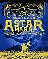 Astar Mara: Les chemins d'eau par Tarvel
