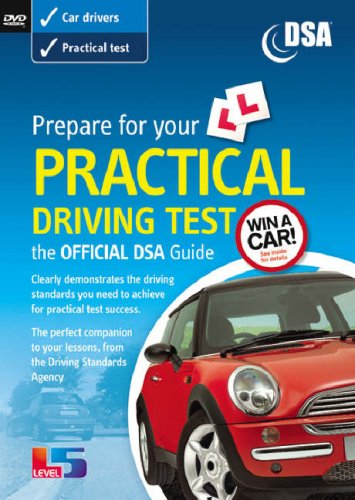 Prepare for your Practical Driving Test: The Official DSA guide Test