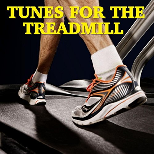 Tunes For The Treadmill [Explicit]
