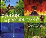Protège la planète avec Mia