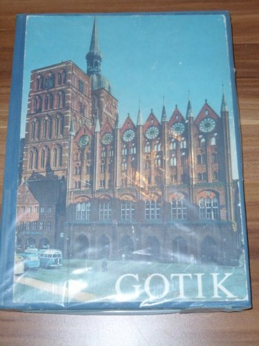 Gotik mit e. Einf. von E. Ullmann