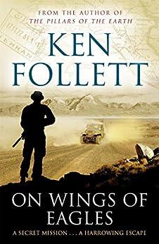 On Wings of Eagles (English Edition) par [Follett, Ken]