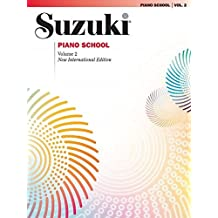 Suzuki Piano School 2, New International Edition (Suzuki Method Core Materials)