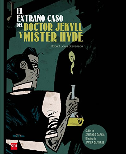 El extrano caso del doctor Jekyll y Mister Hyde / The Strange Case of Dr. Jekyll and Mr. Hyde
