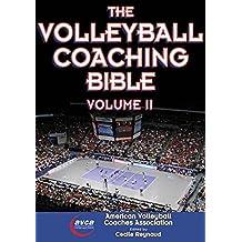 The Volleyball Coaching Bible, Volume II