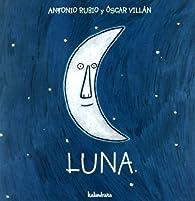 Luna par Antonio Rubio