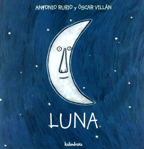 Luna (de la cuna a la luna) por Antonio Rubio