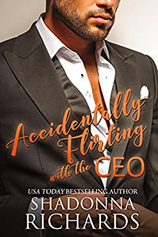 Accidentally Flirting with the CEO 1 (Whirlwind Romance Series) (English Edition) par [Richards, Shadonna]