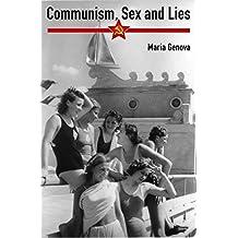 Communism, Sex and Lies (English Edition)