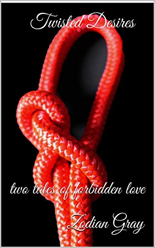 Twisted Desires: two tales of forbidden love