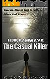 The Casual Killer (Frank McKenzie Mysteries Series Book 1)