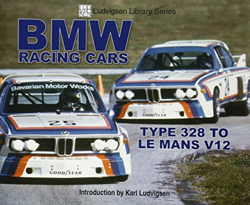 BMW Racing Cars: 328 to Racing V12 (Ludvigsen Library) por Karl Ludvigsen
