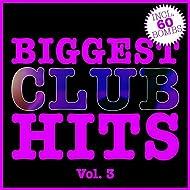 Biggest Club Hits, Vol. 3 (60 Radio Edits)