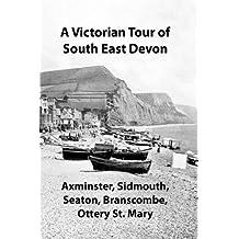 A Victorian Tour of South East Devon