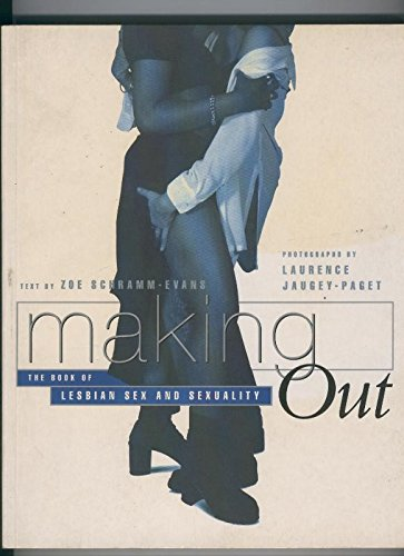 Making Out:The book of lesbian sex and sxuality
