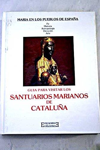 Santuarios marianos de Cataluña por Joan Carreras