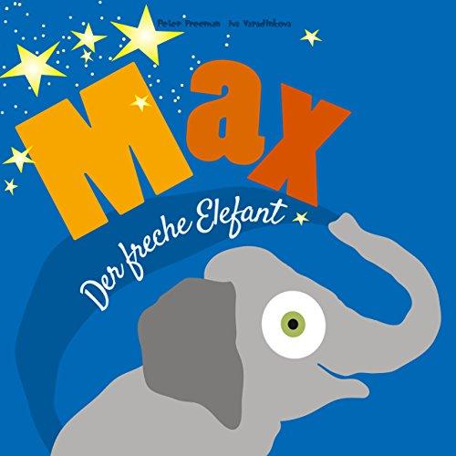 Max, der freche Elefant