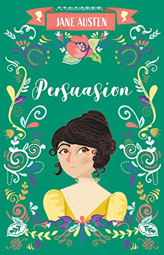 Persuasion (The Complete Jane Austen Collection) -