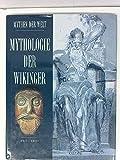 Mythologie der Wikinger. (Mythen der Welt) .
