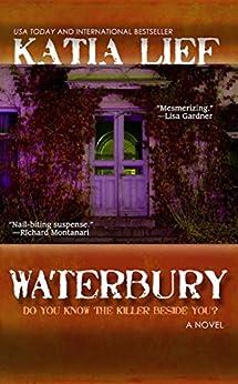 Waterbury: a crime novel by [Lief, Katia]