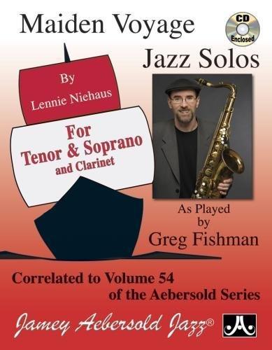 Maiden Voyage Jazz Solos: As Played by Greg Fishman, Book & CD por Lennie Niehaus