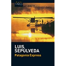 Patagonia express (Luis Sepulveda, Band 13)