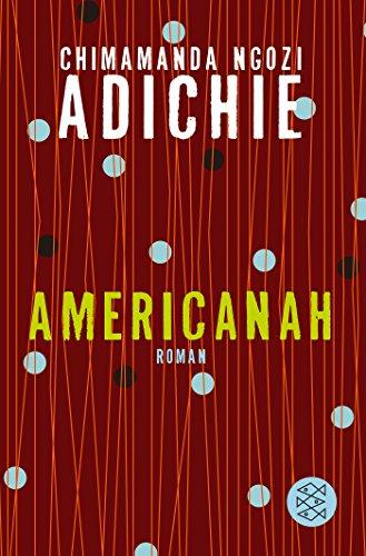 Buchseite und Rezensionen zu 'Americanah: Roman' von Chimamanda Ngozi Adichie