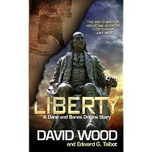 Liberty: A Dane and Bones Origins Story (Dane Maddock Origins) (Volume 5) by David Wood (2014-08-28)
