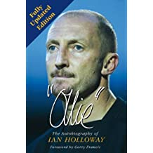 Ollie: The Autobiography of Ian Holloway (Autobiography/Personalities)